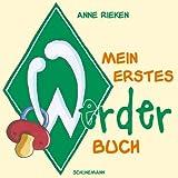 Mein erstes Werder-Buch