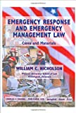 Emergency Response and Emergency Management Law: Cases and Materials