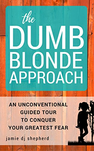 The Dumb Blonde Approach by  Jamie DJ Shepherd ebook deal