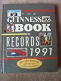 Donald .(Editor) McFarlan The Guinness Book of Records 1991