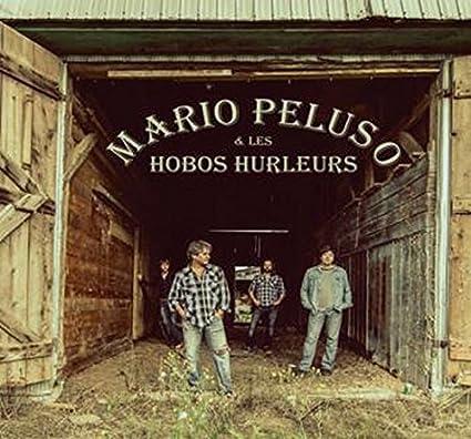 Mario Peluso & Les Hobos Hurleurs – Mario Peluso & Les Hobos Hurleurs