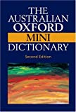 The Australian Oxford Mini Dictionary [ハードカバー]