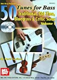 img - for [(50 Tunes for Bass, Volume 1: Traditional, Old Time, Bluegrass & Celtic Solos)] [Author: Mark Geslison] published on (October, 2004) book / textbook / text book