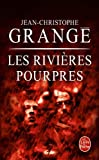 img - for Les Rivieres Pourpres (Ldp Thrillers) (French Edition) book / textbook / text book