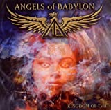 Kingdom Of Evil by Angels Of Babylon