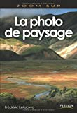 Photo du livre La Photo de paysage