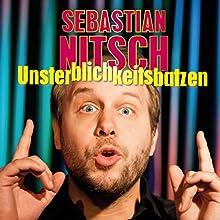 Unsterblichkeitsbatzen (       ungekürzt) von Sebastian Nitsch Gesprochen von: Sebastian Nitsch
