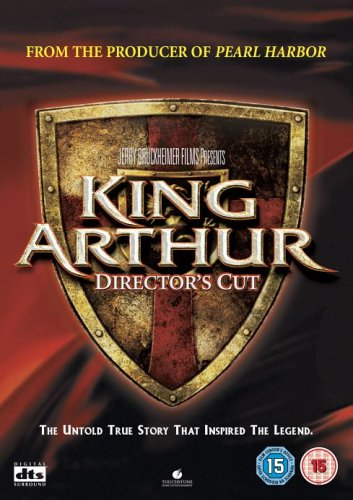 King Arthur (Director's Cut) [DVD] [2004]