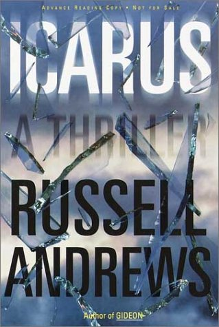 Icarus : A Thriller, Andrews,Russell