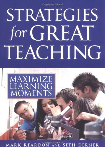 Strategies for Great Teaching: Maximize Learning Moments