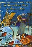 Le Merveilleux Monde des Contes et Fables : D'après les contes d'Andersen, de Charles Perrault, des frères Grimm, des Mille et Une Nuits