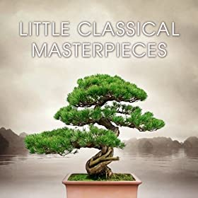 Little Classical Masterpieces