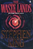 The Waste Lands: The Dark Tower Book III (0452267404) by Stephen King