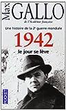 Une histoire de la 2e guerre mondiale - Tome 3: 1942, le jour se lève
