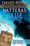 Hatteras Blue: A Tiller Galloway Underwater Adventure (The Tiller Galloway Novels) (Volume 1)