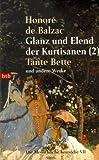 Die Menschliche Komödie 07: Glanz und Elend der Kurtisanen (2) - Tante Bette und andere Werke