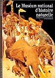 Le Mus�um national d'histoire naturelle par Laissus