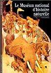 Le Mus�um national d'histoire naturelle