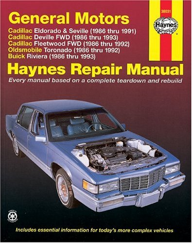 Gm Cadillac El Dorado, Seville, Deville, Buick Riviera And Oldsmobile Toronado, 1986-1993: All Full-Size Models 2Wd And (Haynes Manuals) front-630064