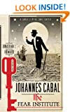 Johannes Cabal: The Fear Institute: The Fear Institute (Johannes Cabal 3)