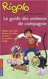 echange, troc Michel Amelin - Le guide des animaux de compagnie