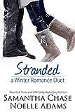 Stranded: A Winter Romance Duet