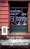 Der Tod des Märchenprinzen. Frauenroman - Svende Merian