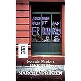 """Der Tod des M�rchenprinzen: Frauenromanvon """"Svende Merian"""""""