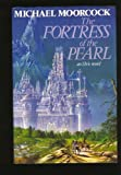 Michael Moorcock The Fortress of the Pearl