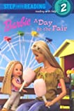 Barbie: A Day at the Fair (Step Into Reading)