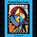 American Indian Stories (       UNABRIDGED) by Zitkala-Sa Narrated by Nancy Lee