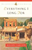 Everything I Long For (Whispering Pines Series)