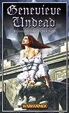 Genevieve Undead: A Genevieve Novel (1841542067) by Jack Yeovil