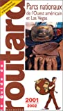 echange, troc Guide du Routard - Parcs nationaux de l'Ouest Américain, 2001-2002
