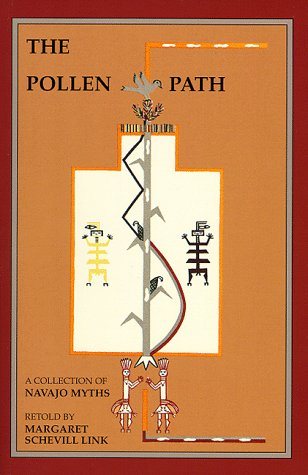 Pollen Path: A Collection of Navajo Myths Retold