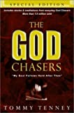 The God Chasers (Special Edition) (0768421519) by Tenney, Tommy