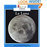 La Luna/the Moon (Rookie Espanol) (Spanish Edition)