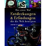 """Entdeckungen und Erfindungen: Die die Welt bewegtenvon """"Aubel/Graff/Loskant/Ne..."""""""