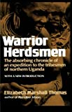 Warrior Herdsmen (0393000400) by Thomas, Elizabeth Marshall