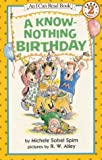 img - for A Know-Nothing Birthday (My First I Can Read Book) book / textbook / text book
