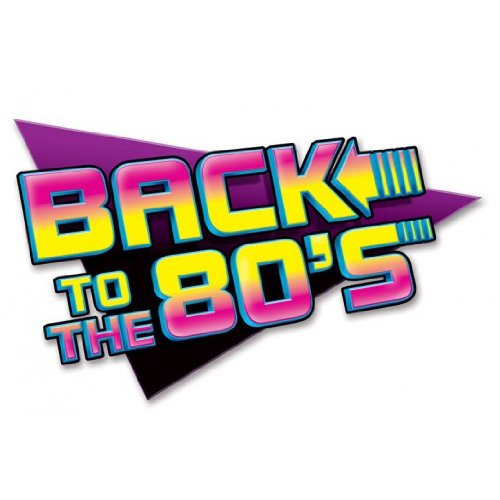Back To The 80's Sign. If your guests can't work out what type of party they've come to after reading this in-your-face sign then they seriously need to go to another party! Based on the Back To The Future film logo, this in your face wall sign is 24 x 15 inches.