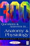 300 Questions and  Answers in Anatomy...