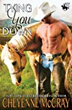 Tying You Down (Riding Tall)