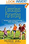 Conscious Parenting: The Holistic Gui...