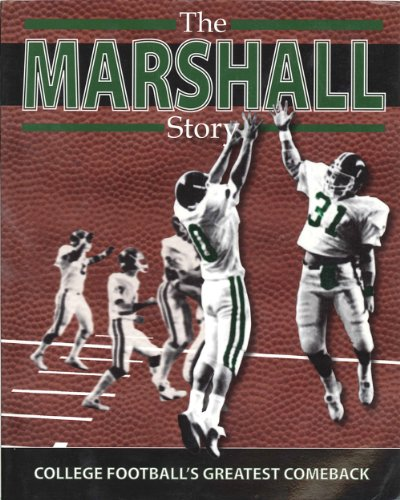The Marshall Story: College Football's Greatest Comeback PDF