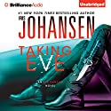 Taking Eve: Eve Duncan, Book 16 Audiobook by Iris Johansen Narrated by Elisabeth Rodgers