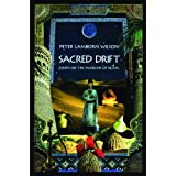 Sacred Drift: Essays on the Margins of Islam ~ Peter Lamborn Wilson