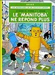 Jo, Zette et Jocko, tome 3 : Le Manit...