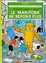 Jo, Zette et Jocko, tome 3 : Le Manitoba ne r�pond plus par Herg�