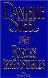 echange, troc Danielle Steel - Forces irrésistibles
